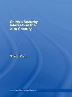 China's Security Interests in the 21st Century by Russell Ong image
