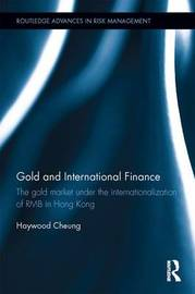 Gold and International Finance by Haywood Cheung
