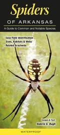 Spiders of Arkansas by Valerie G Bugh