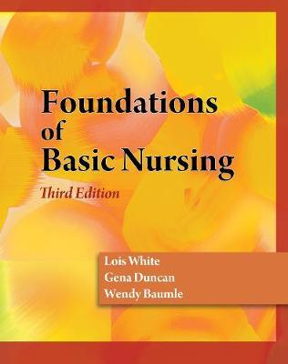 Foundations of Basic Nursing by Gena Duncan image