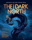 The Dark North by Peter Bergting