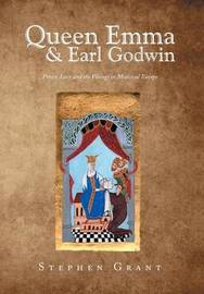 Queen Emma & Earl Godwin by Stephen Grant