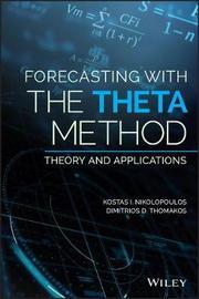 Forecasting With The Theta Method by Konstantinos (Kostas) Nikolopoulos image