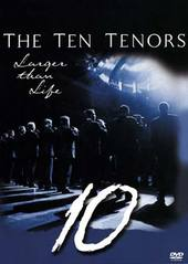 Ten Tenors, The - Larger Than Life on