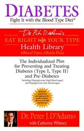 Diabetes: Fight it with the Blood Type Diet by Catherine Whitney image