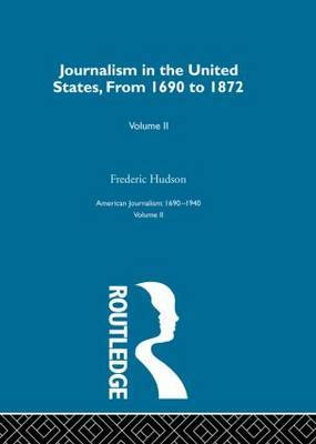 Journalism United States: Part 2 by Frederic Hudson