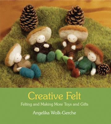 Creative Felt by Angelika Wolk-Gerche