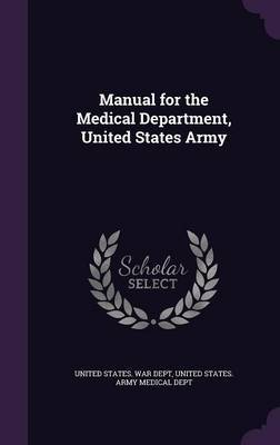Manual for the Medical Department, United States Army image