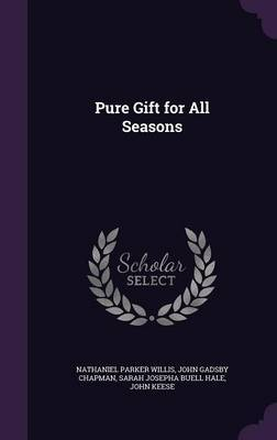Pure Gift for All Seasons by Nathaniel Parker Willis image
