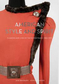 American Style and Spirit by Jane Bradbury