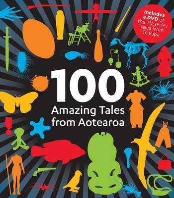 100 Amazing Tales from Aotearoa by Simon Morton