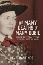 Many Deaths of Mary Dobie by David Hastings