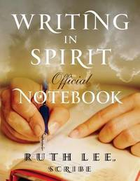 Writing in Spirit Official Notebook by Ruth Lee