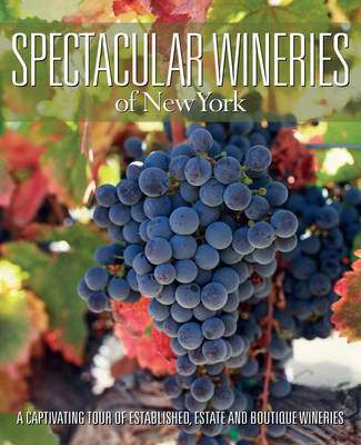 Spectacular Wineries of New York image