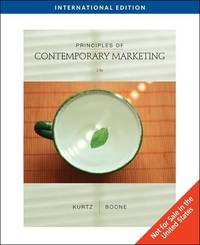 Principles of Contemporary Marketing by Louis E Boone