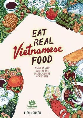 Eat Real Vietnamese Food by Lien Nguyen image
