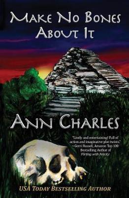 Make No Bones about It by Ann Charles
