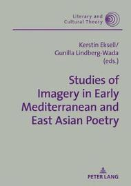 Studies of Imagery in Early Mediterranean and East Asian Poetry image
