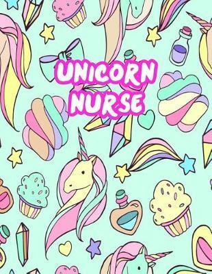 Unicorn Nurse by MacKenzie Braun