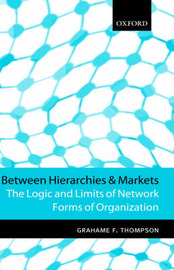 Between Hierarchies and Markets by Grahame F. Thompson image