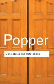 Conjectures and Refutations by Karl Popper image