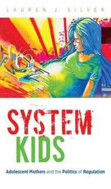 System Kids by Lauren J Silver