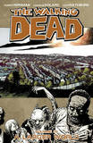 The Walking Dead Volume 16 by Robert Kirkman