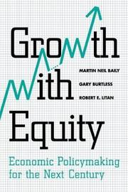 Growth with Equity by Martin Neil Baily