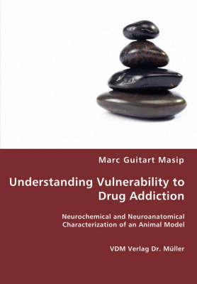 Understanding Vulnerability to Drug Addiction by Marc Guitart Masip image