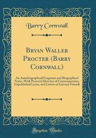 Bryan Waller Procter (Barry Cornwall) by Barry Cornwall image