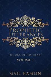 Prophetic Utterances by Gail Hamlin image