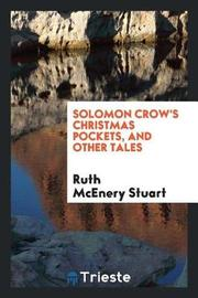 Solomon Crow's Christmas Pockets by Ruth McEnery Stuart image