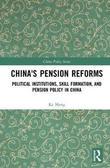 China's Pension Reforms by Ke Meng