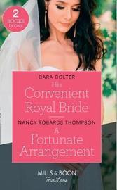 His Convenient Royal Bride by Cara Colter