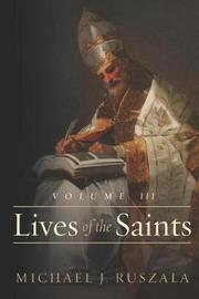 Lives of the Saints by Wyatt North