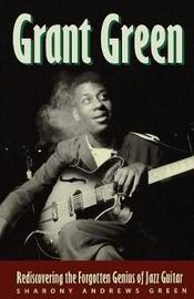 Grant Green by Sharony Andrews Green image