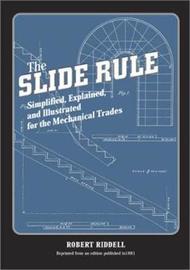 The Slide Rule by Robert Riddell