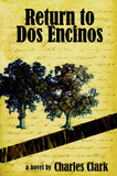 Return to DOS Encinos by Charles Clark