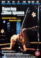 Dancing At The Blue Iguana on DVD