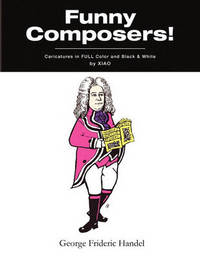 ''Funny Composers!'' in Full Color & Black and White by Xiao