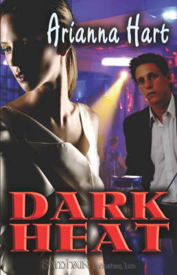 Dark Heat by Arianna Hart