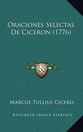 Oraciones Selectas de Ciceron (1776) by Marcus Tullius Cicero
