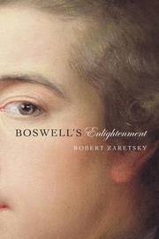 Boswell's Enlightenment by Robert Zaretsky