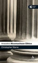 "Aristotle's ""Nicomachean Ethics'"" by Christopher Warne"