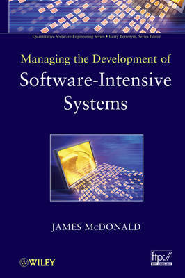 Managing the Development of Software-Intensive Systems by James McDonald image