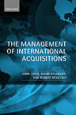 The Management of International Acquisitions by John Child image