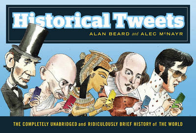 Historical Tweets by Alan Beard image
