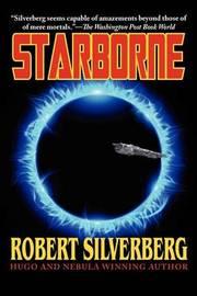 Silverberg's Starborne by Robert Silverberg