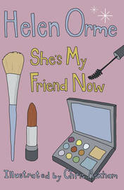 She's My Friend Now by Helen Orme image