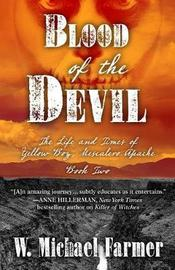 Blood of the Devil by W. Michael Farmer